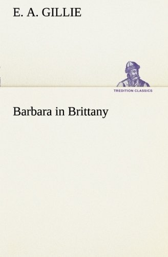 9783849508203: Barbara in Brittany (TREDITION CLASSICS)