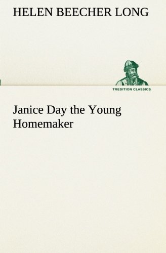 9783849511449: Janice Day the Young Homemaker (TREDITION CLASSICS)