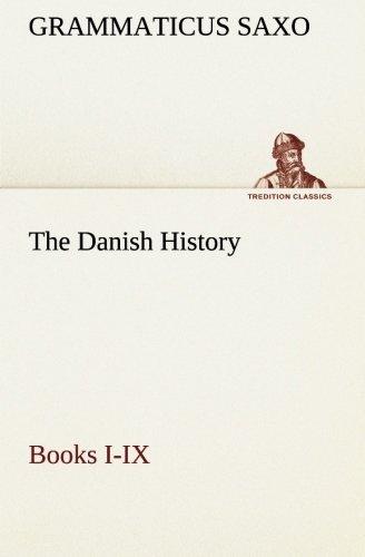 9783849513610: The Danish History, Books I-IX (TREDITION CLASSICS)