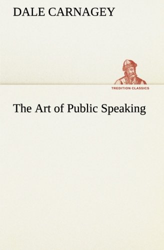 9783849513924: The Art of Public Speaking (TREDITION CLASSICS)