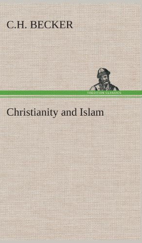 Christianity and Islam: C. H. Becker