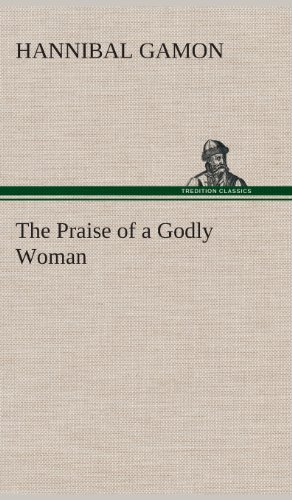9783849515683: The Praise of a Godly Woman