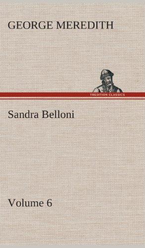 Sandra Belloni - Volume 6: George Meredith