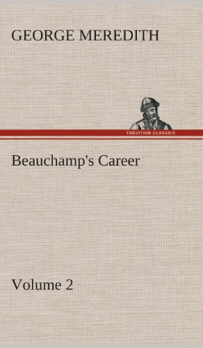 9783849516406: Beauchamp's Career - Volume 2
