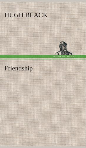 Friendship: Hugh B. Black