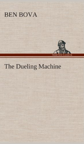 9783849516574: The Dueling Machine