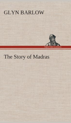 The Story of Madras: Glyn Barlow