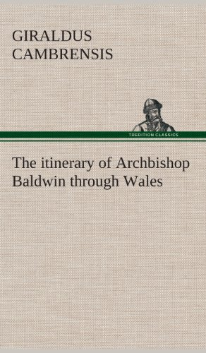 9783849519131: The itinerary of Archbishop Baldwin through Wales
