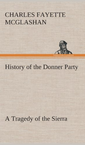 9783849521462: History of the Donner Party, a Tragedy of the Sierra