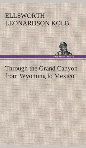 9783849521950: Through the Grand Canyon from Wyoming to Mexico