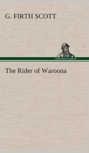 The Rider of Waroona: G. Firth Scott