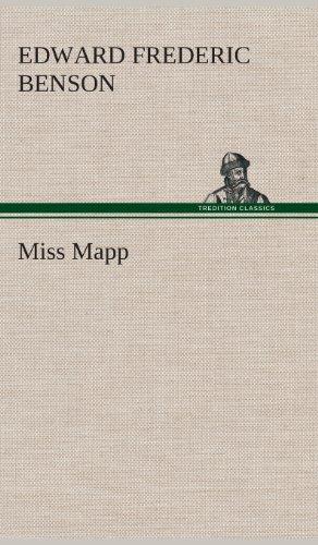 Miss Mapp: E. F. Edward Frederic Benson