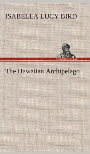 9783849523275: The Hawaiian Archipelago
