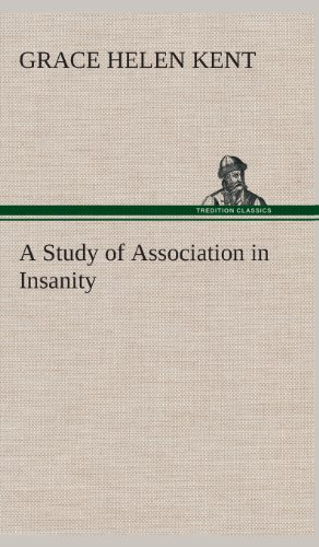 9783849523855: A Study of Association in Insanity