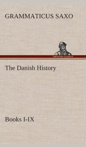 9783849523916: The Danish History, Books I-IX