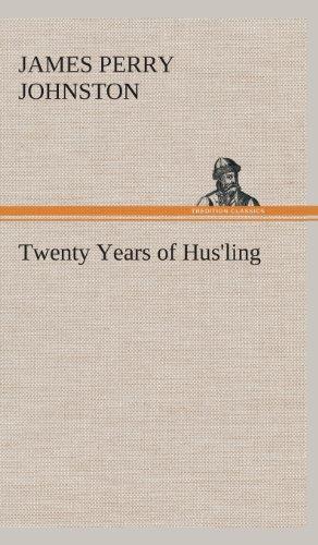 9783849524081: Twenty Years of Hus'ling