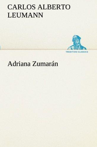 Adriana Zumar: Carlos Alberto Leumann