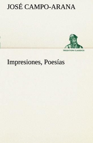 Impresiones, Poes: Jose Campo-Arana