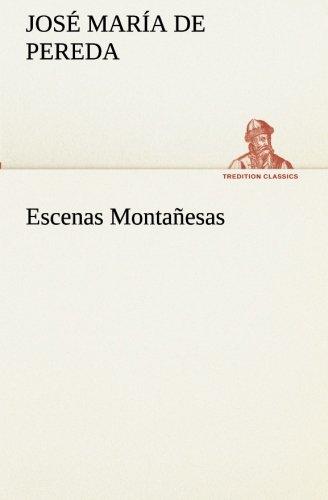 9783849525989: Escenas Montañesas (TREDITION CLASSICS) (Spanish Edition)