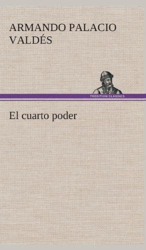 9783849526962: El cuarto poder (Spanish Edition)