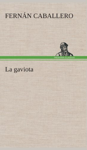 9783849527334: La gaviota (Spanish Edition)