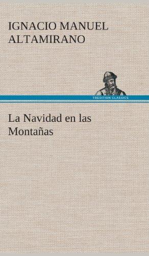 9783849527495: La Navidad en las Montañas (Spanish Edition)