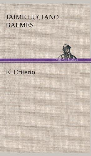 9783849527587: El Criterio (Spanish Edition)