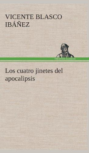 9783849528324: Los cuatro jinetes del apocalipsis (Spanish Edition)