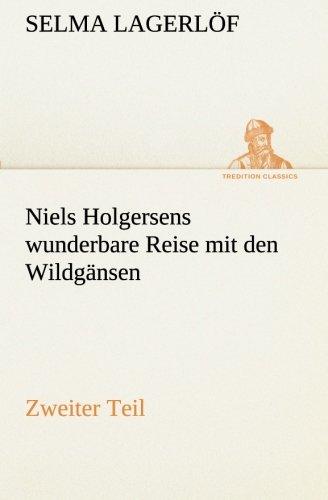 9783849528737: Niels Holgersens wunderbare Reise mit den Wildgänsen: Zweiter Teil (TREDITION CLASSICS)