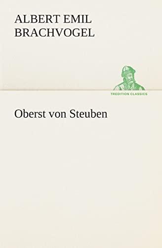 9783849529321: Oberst von Steuben (TREDITION CLASSICS) (German Edition)