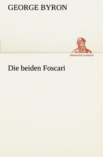 9783849529376: Die beiden Foscari (TREDITION CLASSICS) (German Edition)