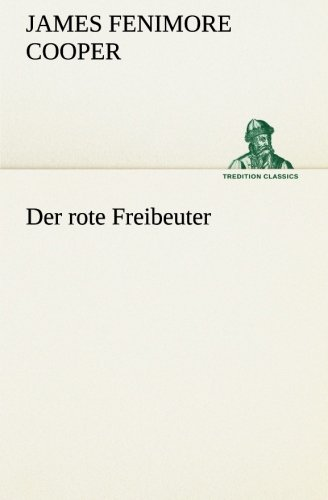 9783849529475: Der rote Freibeuter (TREDITION CLASSICS)