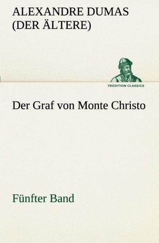 9783849529734: Der Graf von Monte Christo: Fünfter Band (TREDITION CLASSICS)