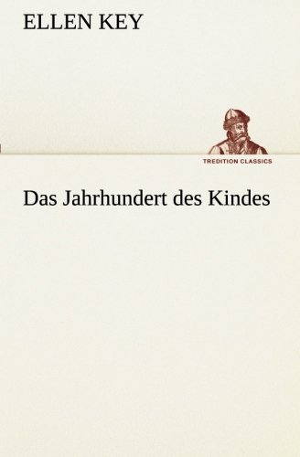 9783849530709: Das Jahrhundert des Kindes (TREDITION CLASSICS)