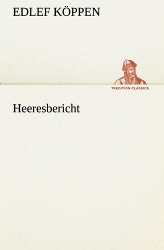 9783849530754: Heeresbericht (TREDITION CLASSICS) (German Edition)