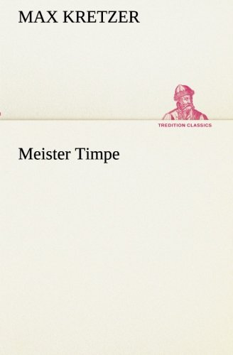 9783849530914: Meister Timpe (TREDITION CLASSICS) (German Edition)