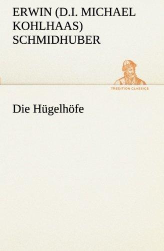 9783849531997: Die Hügelhöfe (TREDITION CLASSICS) (German Edition)