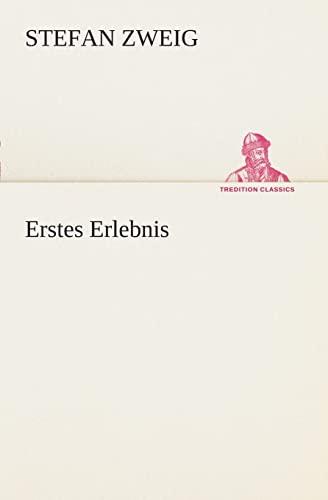 9783849532680: Erstes Erlebnis (TREDITION CLASSICS) (German Edition)