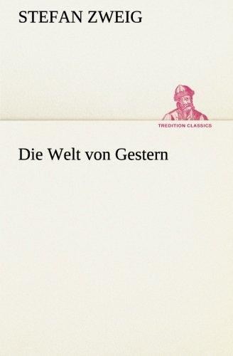 9783849532710: Die Welt von Gestern (TREDITION CLASSICS)