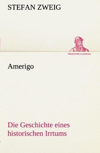9783849532734: Amerigo: Die Geschichte eines historischen Irrtums