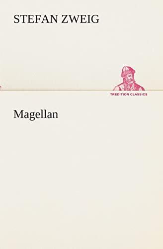 9783849532758: Magellan (TREDITION CLASSICS) (German Edition)