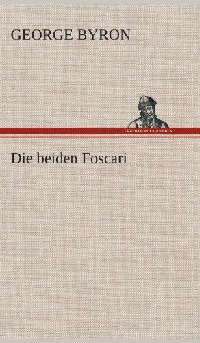 9783849533380: Die beiden Foscari (German Edition)