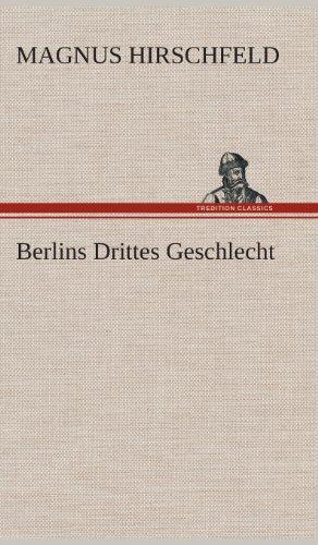9783849534615: Berlins Drittes Geschlecht (German Edition)