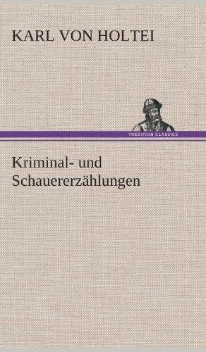 9783849534738: Kriminal- und Schauererzählungen (German Edition)