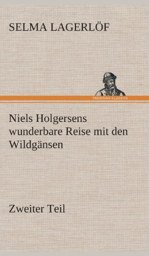 9783849535247: Niels Holgersens wunderbare Reise mit den Wildgänsen: Zweiter Teil