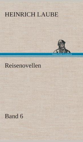 Reisenovellen: Heinrich Laube