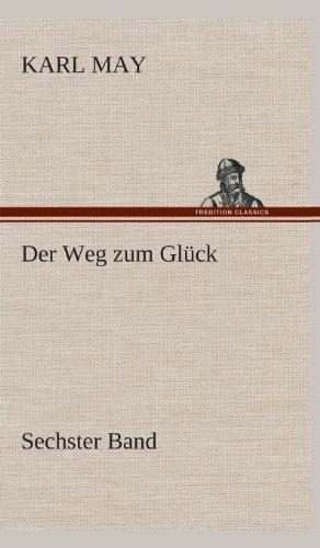 9783849535582: Der Weg zum Glück (German Edition)