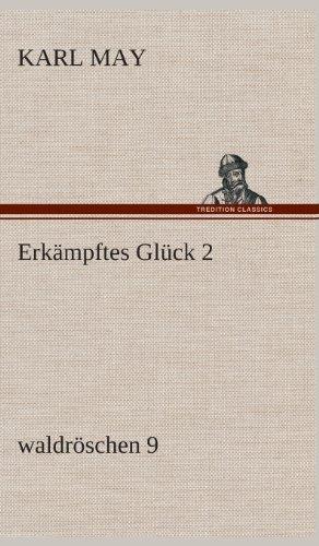 Erkampftes Gluck 2: Karl May
