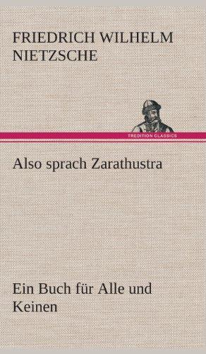 9783849535995: Also sprach Zarathustra: Ein Buch f�r Alle und Keinen