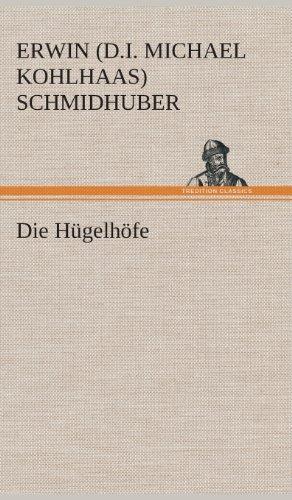 9783849536404: Die Hügelhöfe (German Edition)